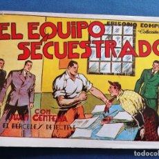 Cómics: JUAN CENTELLA, EL EQUIPO SECUESTRADO NÚMERO 4. Lote 202633658