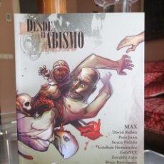Fumetti: DESDE EL ABISMO. MAX, PERE JOAN, DAVID RUBIN, ED. VIAJE A BIZANCIO AÑO 2008 ''MUY BUEN ESTADO''. Lote 202713081