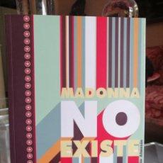 Cómics: MADONNA NO EXISTE (JULIAN ALMAZAN) COL. CREPÚSCULO 26 - EDICIONS DE PONENT ''MUY BUEN ESTADO''. Lote 202795772