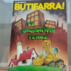 Cómics: EL URBANISMO FEROZ (ALBUMNES BUTIFARRA). Lote 203409467