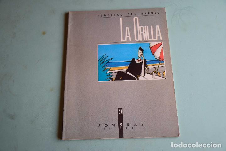 FEDERICO DEL BARRIO, LA ORILLA, SOMBRAS ED (Tebeos y Comics Pendientes de Clasificar)