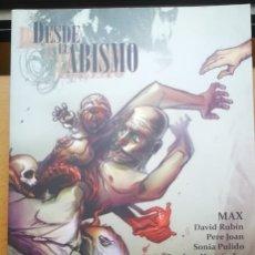 Cómics: DESDE EL ABISMO. RECOPILANDO A MÁX, DAVID RUBÍN, PETE JOAN ETC. 152 PAG. B/N. Lote 204204181
