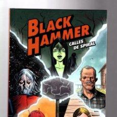 Cómics: BLACK HAMMER : CALLES DE SPIRAL - ASTIBERRI / TAPA DURA / JEFF LEMIRE. Lote 204263261