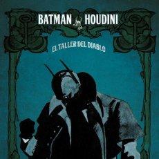 Cómics: BATMAN / HOUDINI : EL TALLER DEL DIABLO - ECC / DC / TAPA DURA / OTROS MUNDOS. Lote 204400708