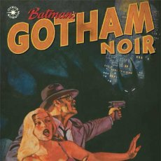 Cómics: BATMAN : GOTHAM NOIR - ECC / DC / RUSTICA / OTROS MUNDOS / BENDIS / BRUBAKER. Lote 204405552
