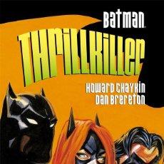 Cómics: BATMAN : THRILLKILLER - ECC / DC / RUSTICA / OTROS MUNDOS / CHAYKIN & BRERETON. Lote 204407875