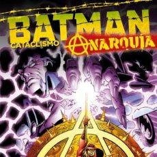 Cómics: BATMAN : CATACLISMO - ECC / DC / TAPA DURA / ANARQUIA. Lote 204437662