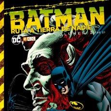 Cómics: BATMAN : RUTA A TIERRA DE NADIE 2 - ECC / DC / TAPA DURA. Lote 204458417