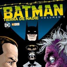 Cómics: BATMAN : TIERRA DE NADIE 5 - ECC / DC / TAPA DURA. Lote 204459910
