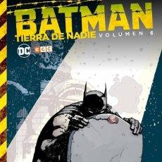 Cómics: BATMAN : TIERRA DE NADIE 6 - ECC / DC / TAPA DURA. Lote 204460082