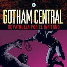 Cómics: GOTHAM CENTRAL 3 : DE PATRULLA POR EL INFIERNO - ECC / DC / TAPA DURA / BRUBAKER & RUCKA. Lote 204754078