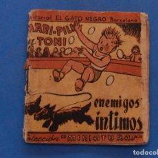 Cómics: MARI-PILI Y TONI. ENEMIGOS ÍNTIMOS. COLECCIÓN MINIATURAS. EDITORIAL EL GATO NEGRO. BARCELONA.. Lote 204809876