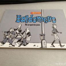 Cómics: BALDOMERO: NO SÉ QUÉ ME PASA / EL JUEVES 1ª EDICIÓN 2010. Lote 205718231