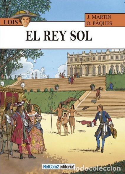 LOIS Nº 1 EL REY SOL (J. MARTIN / O. PAQUES) NETCOM2 - CARTONE - IMPECABLE - SUB01M (Tebeos y Comics - Comics otras Editoriales Actuales)