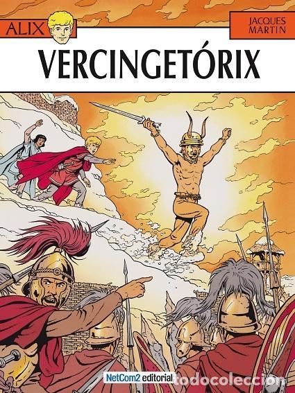 ALIX Nº 18 VERCINGETORIX (JACQUES MARTIN) NETCOM2 - CARTONE - IMPECABLE - SUB01M (Tebeos y Comics - Comics otras Editoriales Actuales)