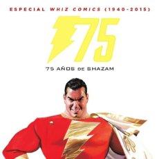 Cómics: 75 AÑOS DE SHAZAM : WHIZ COMICS (1940-2015) - ECC / DC / TAPA DURA / NUEVO DE EDITORIAL. Lote 205848417