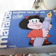 Cómics: MAFALDA TODAS LAS TIRAS QUINO LUMEN 2011. Lote 206158346