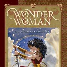 Cómics: WONDER WOMAN : LA VERDADERA AMAZONA - ECC / DC / TAPA DURA / JILL THOMPSON. Lote 206301688