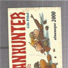 Cómics: FANHUNTER ALMANAQUE 2000. Lote 206306262