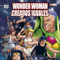 Cómics: WONDER WOMAN : CREADOS IGUALES - ECC / DC / RUSTICA / OTROS MUNDOS. Lote 206306590