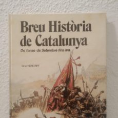 Cómics: HISTORIA DE CATALUNYA DE L'ONZE DE SETEMBRE FINS ARA. Lote 206395903