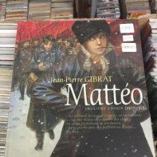 Cómics: MATTEO DEUXIEME EPOQUE (1917-1918) BUEN ESTADO. Lote 206526688