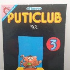 Cómics: PUTICLUB 3, FER. PENDONES DEL HUMOR 91 - EL JUEVES. Lote 207109345