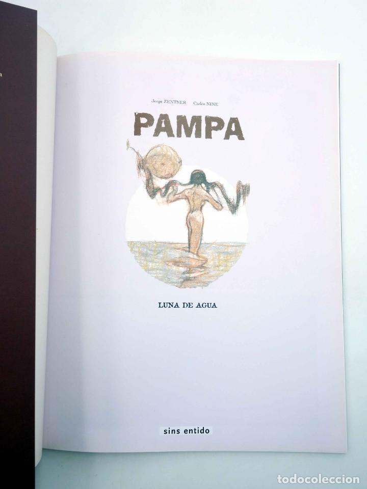Cómics: PAMPA 3. LUNA DE AGUA (Jorge Zentner / Carlos Nine) Sins entido, 2005. OFRT antes 13,9E - Foto 6 - 207152118