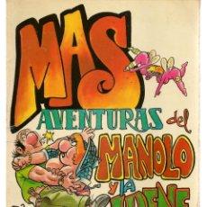 Cómics: MAS AVENTURAS DE MANOLO Y LA IRENE. MANEL. EDITA MANUEL FERRER. (P/D48). Lote 207178650