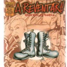 Cómics: BRUT COMIX. HISTORIAS COMPLETAS. Nº 1. A REVENTAR !!. QUIM BOU - AL GARCÍA. LA CÚPULA. (P/D48). Lote 207179760