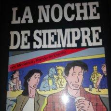 Cómics: LA NOCHE DE SIEMPRE MONTESOL Y RAMÓN DE ESPAÑA. Lote 207424351