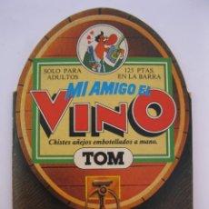 Cómics: MI AMIGO EL VINO - TOM - OH SAUCE EDITORIAL - AÑO 1981.. Lote 207536002