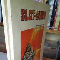 Fumetti: * SLOT - BARR * EDICIONES B O 1979 * LOTE COMPLETOS 2 Nº EXCELENTES *. Lote 207833965