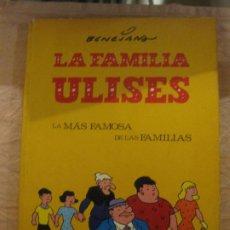 Cómics: BENEJAM. LA FAMILIA ULISES. LA MAS FAMOSA DE LAS FAMILIAS. EDICIONES DEL COTAL 1978.. Lote 208016447