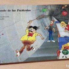 Cómics: EL MUNDO DE LAS PARTICULAS - BRIAN SOUTHWORTH Y JORDI BOIXADER U401. Lote 208309560