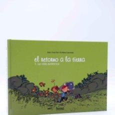 Cómics: EL RETORNO A LA TIERRA 1. LA VIDA AUTÉNTICA (JEAN YVES FERRI / LARCENET) BANG, 2010. OFRT ANTES 12E. Lote 220136645