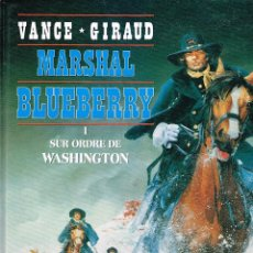 Cómics: MARSHAL BLUEBERRY Nº 1,VANCE/GIR.EDIT. ALPEN. ORIGINAL FRANCÉS.. Lote 268025679