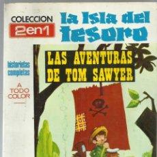 Cómics: LA ISLA DEL TESORO Y LAS AVENTURAS DE TOM SAWYER. COLECCION 2 EN 1. ED. PLAN, 1969. Lote 208866465