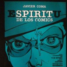 Comics : ESPIRITU DE LOS COMICS. JAVIER COMA 1981. Lote 239539645