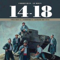 Cómics: 14-18 LA PRIMERA GUERRA MUNDIAL 3 : FEBRERO Y AGOSTO DE 1916 - YERMO / TAPA DURA. Lote 209692746