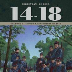 Cómics: 14 - 18 LA PRIMERA GUERRA MUNDIAL 1 : AGOSTO Y SEPTIEMBRE DE 1914 - YERMO / TAPA DURA. Lote 209793000