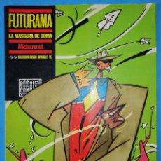 Cómics: FUTURAMA - LA MÁSCARA DE GOMA - MICHARMUT - COLECCIÓN MISIÓN IMPOSIBLE (3) EDITORIAL COMPLOT 1984. Lote 210101740
