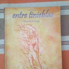 Cómics: ENTRE TINIEBLAS - DONCELLA DE FUEGO - ALETA. Lote 210473052