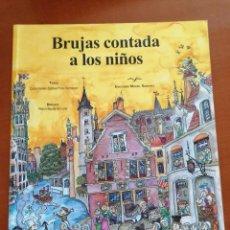 Cómics: BRUJAS CONTADA A LOS NIÑOS * MIGUEL SANCHEZ 2011 * DUPONT SOUVENIRS BELGICA. Lote 210492216