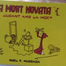"""Cómics: LA MORT NOVATA """"JUGANT AMB LA MORT"""". Lote 210521972"""