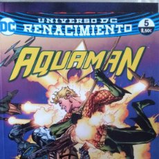 Cómics: UNIVERSO DC RENACIMIENTO- AQUAMAN 5- ECC. Lote 210645832