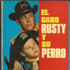Cómics: LIBRO *EL CABO RUSTY Y SU PERRO* - EDIC. LAIDA (FHER), 1973 - TAPA DURA. Lote 210657395