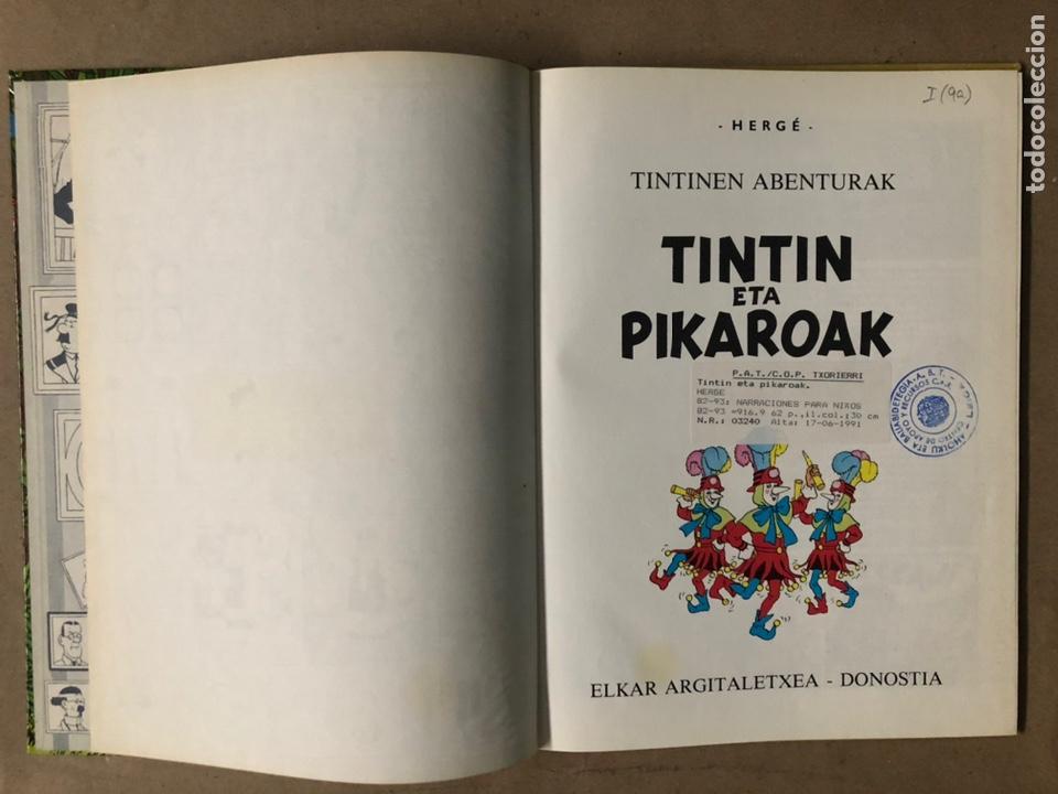 Cómics: TINTÍN ETA PIKAROAK. HERGÉ. ELKAR ARGITALETXEA 1984. EN EUSKERA. TINTINEN ABENTURAK. - Foto 3 - 210962349