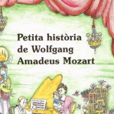 Cómics: PETITA HISTORIA DE MOZART.PILARIN BAYÉS.EDIT. MEDITERRANIA. Lote 211440089