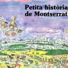 Cómics: PETITA HISTORIA DE MONTSERRAT. PILARIN BAYES. EDIT. MEDITERRANIA. Lote 211440141